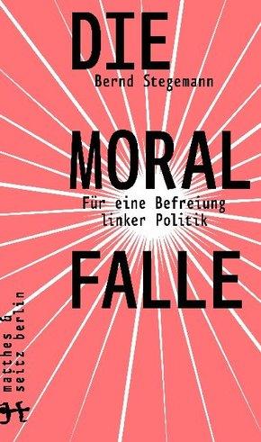 Die Moralfalle