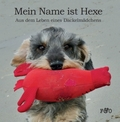 Mein Name ist Hexe