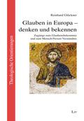 Glauben in Europa - denken und bekennen