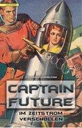 Captain Future - Im Zeitstrom verschollen