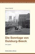 Die Sonntage von Duisburg-Beeck