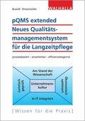 pQMS extended: Neues Qualitätsmanagementsystem für die Langzeitpflege