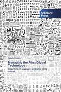 Managing the First Global Technology