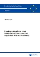 Projekt zur Erstellung eines Online-Fachwörterbuches der Linguistik (Deutsch-Italienisch)