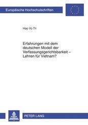 Erfahrungen mit dem deutschen Modell der Verfassungsgerichtsbarkeit - Lehren für Vietnam?