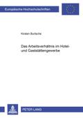 Das Arbeitsverhältnis im Hotel- und Gaststättengewerbe
