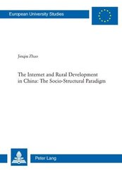 The Internet and Rural Development in China: The Socio-Structural Paradigm
