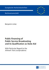 Public Financing of Public Service Broadcasting and its Qualification as State Aid