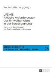 UPDATE: Aktuelle Anforderungen des Umweltschutzes in der Bauleitplanung