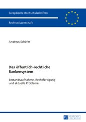 Das öffentlich-rechtliche Bankensystem