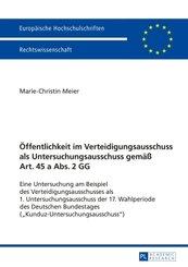 Öffentlichkeit im Verteidigungsausschuss als Untersuchungsausschuss gemäß Art. 45 a Abs. 2 GG