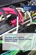 The Role of ICT across Nigeria's Power Sector: A Case Study of KEDC