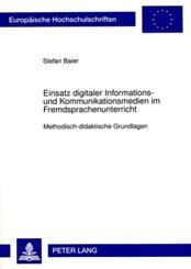 Einsatz digitaler Informations- und Kommunikationsmedien im Fremdsprachenunterricht
