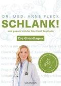 Schlank! und gesund mit der Doc Fleck Methode - Bd.1