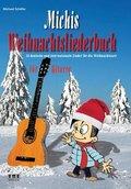 Michis Weihnachtsliederbuch für Gitarre