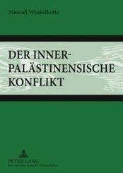 Der innerpalästinensische Konflikt