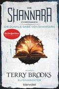 Die Shannara-Chroniken: Die dunkle Gabe von Shannara - Elfenwächter