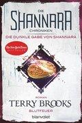 Die Shannara-Chroniken: Die dunkle Gabe von Shannara - Blutfeuer
