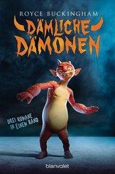 Dämliche Dämonen - Drei Romane in einem Band