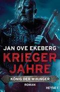 König der Wikinger - Kriegerjahre