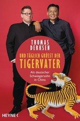 Und täglich grüßt der Tigervater - Als deutscher Schwiegersohn in China