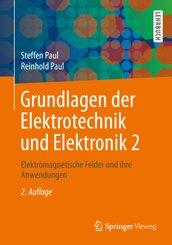 Grundlagen der Elektrotechnik und Elektronik - Bd.2