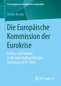Die Europäische Kommission der Eurokrise