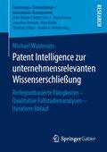 Patent Intelligence zur unternehmensrelevanten Wissenserschließung