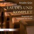 Laudes und Komplet, 2 Audio-CDs