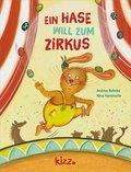 Ein Hase will zum Zirkus