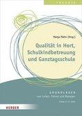 Qualität in Hort, Schulkindbetreuung und Ganztagsschule