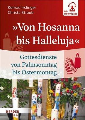"""""""Von Hosanna bis Halleluja"""""""
