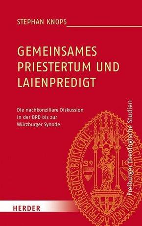 Gemeinsames Priestertum und Laienpredigt
