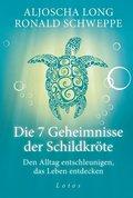 Die 7 Geheimnisse der Schildkröte