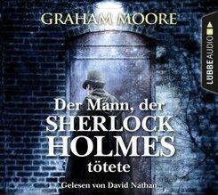 Der Mann, der Sherlock Holmes tötete, 6 Audio-CDs