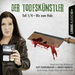 Der Todeskünstler - Bis zum Hals, 1 Audio-CD