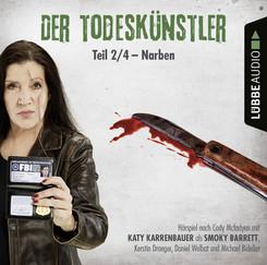 Der Todeskünstler - Narben, 1 Audio-CD