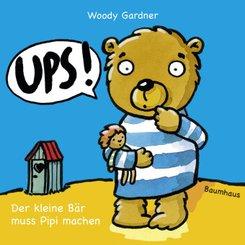 Ups! Der kleine Bär muss Pipi machen
