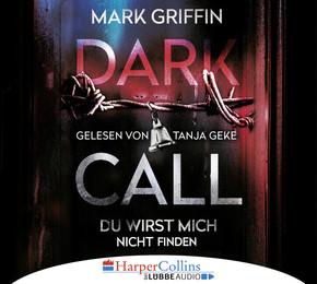 Dark Call. Du wirst mich nicht finden, 6 Audio-CDs