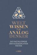 Weltwissen für Analogdenker