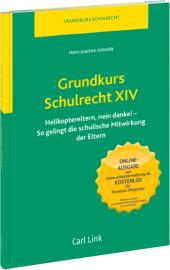 Grundkurs Schulrecht: Grundkurs Schulrecht XIV; .14