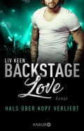 Backstage Love - Hals über Kopf verliebt