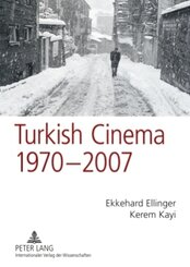 Turkish Cinema, 1970-2007