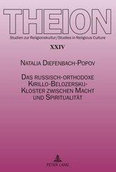 Das russisch-orthodoxe Kirillo-Belozerskij-Kloster zwischen Macht und Spiritualität