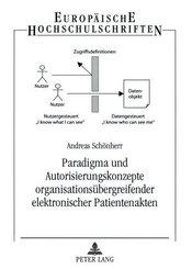 Paradigma und Autorisierungskonzepte organisationsübergreifender elektronischer Patientenakten