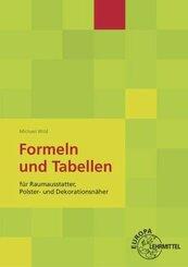 Formeln und Tabellen für Raumausstatter, Polster- und Dekorationsnäher