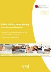 Fit für die Textverarbeitung - Berufsfelder: Wirtschaft und Verwaltung (mit Tastaturschulung)