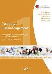Fit für das Büromanagement - Band 1: Lernfelder 1 bis 4 - Bd.1