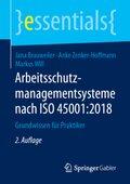Arbeitsschutzmanagementsysteme nach ISO 45001:2018