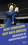 Herr Sonneborn geht nach Brüssel - Abenteuer im Europaparlament